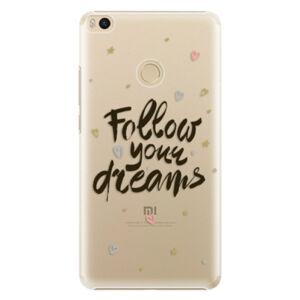 Plastové pouzdro iSaprio - Follow Your Dreams - black - Xiaomi Mi Max 2