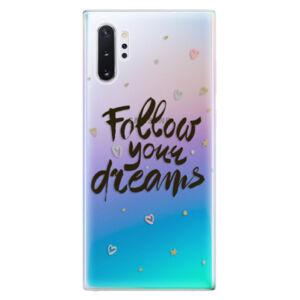 Odolné silikonové pouzdro iSaprio - Follow Your Dreams - black - Samsung Galaxy Note 10+