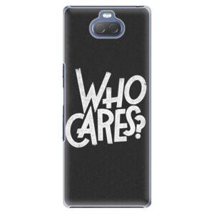 Plastové pouzdro iSaprio - Who Cares - Sony Xperia 10