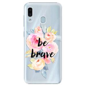 Plastové pouzdro iSaprio - Be Brave - Samsung Galaxy A30